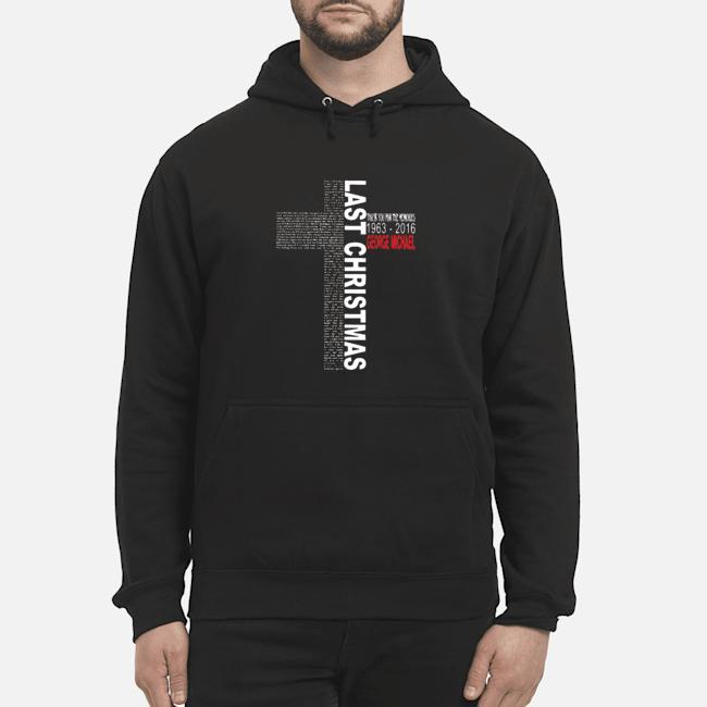 Thank You For The Memories 1963 2019 George Michael Last Christmas Hoodie