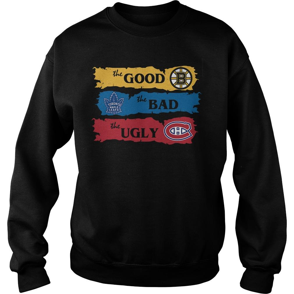 The Good Boston Bruins The Bad Toronto Leafs The Ugly Montreal Canadiens Sweater