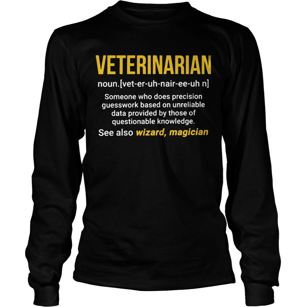 Veterinarian See Also Wizzard Magician Longsleeve