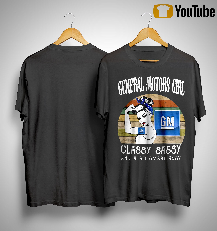 Vintage General Motors Girl Classy Sassy And A Bit Smart Assy Shirt