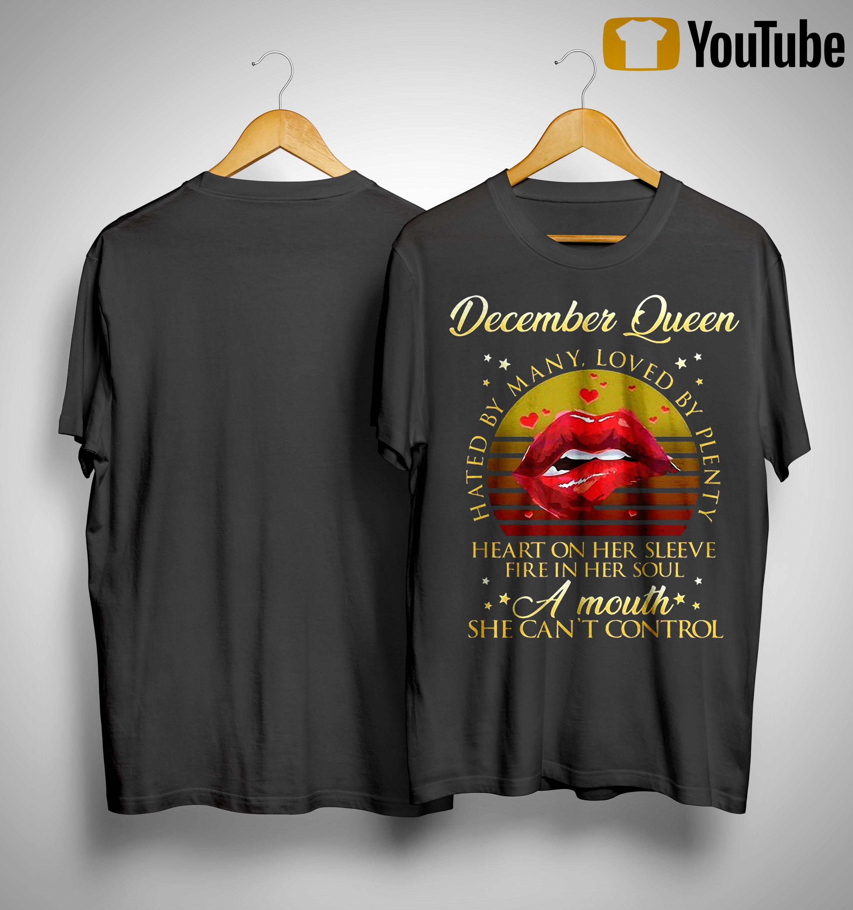 Vintage Lips December Queen Hated By Many Loved By Plenty Shirt