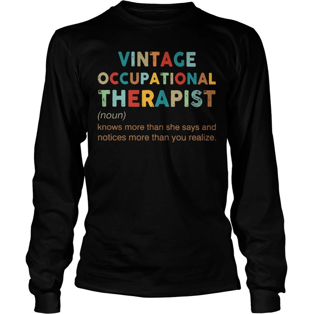Vintage Occupational Therapist Knows More Than She Says And Notices Longsleeve