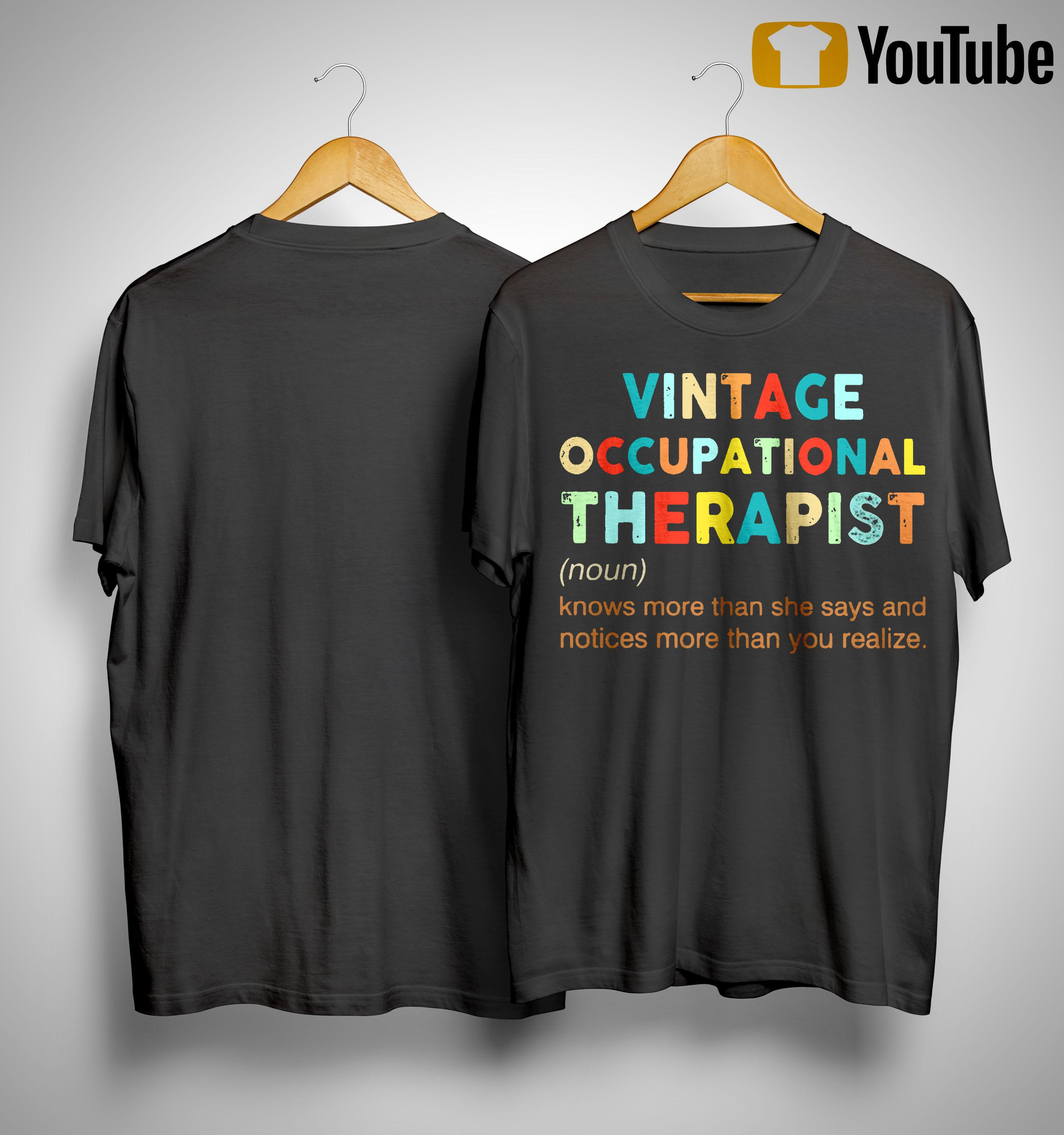 Vintage Occupational Therapist Knows More Than She Says And Notices Shirt