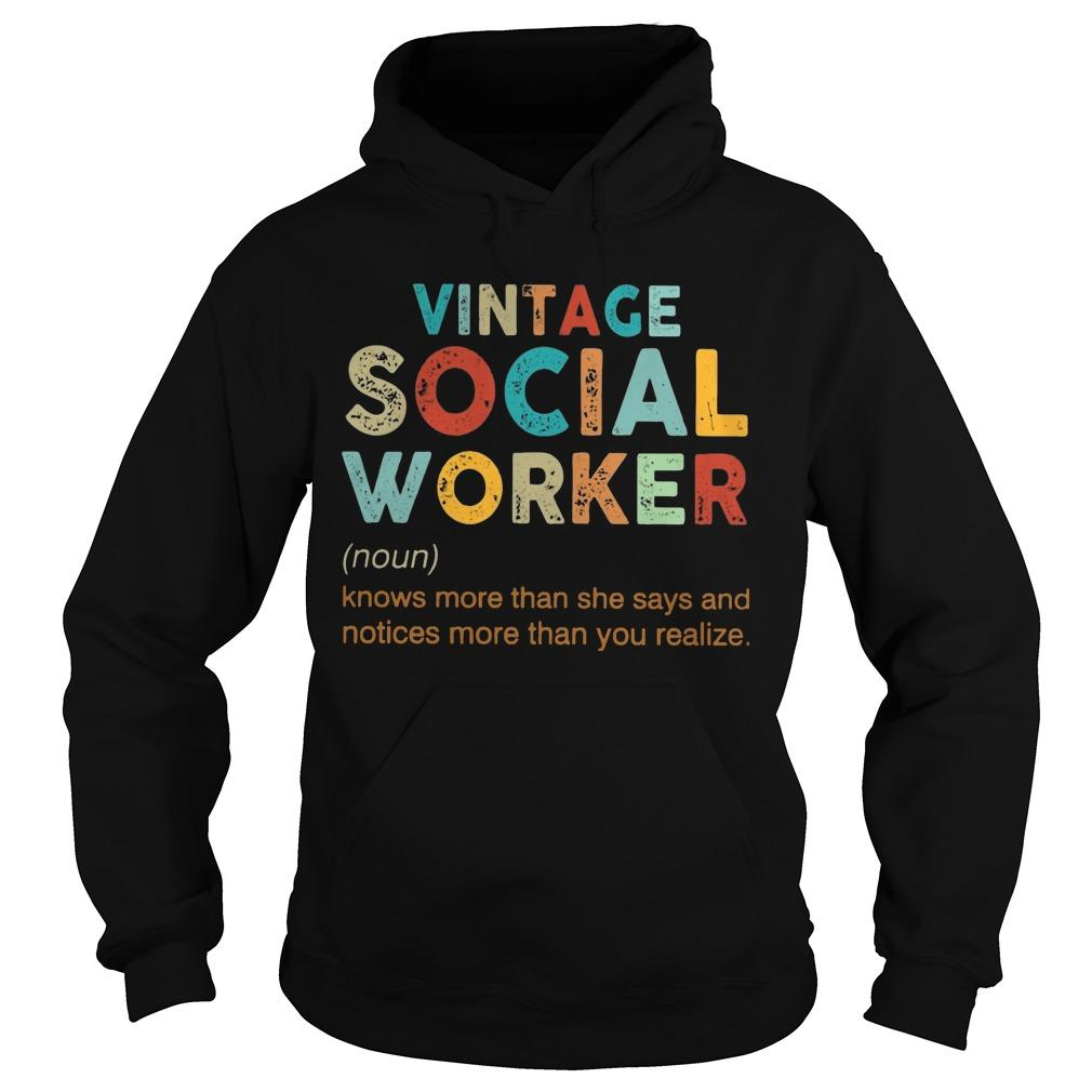 Vintage Social Worker Knows More Than She Says And Notices More Hoodie