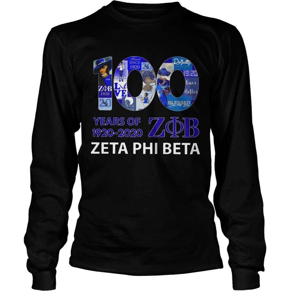 100 Years Of 1920 2020 Zob Zeta Phi Beta Longsleeve