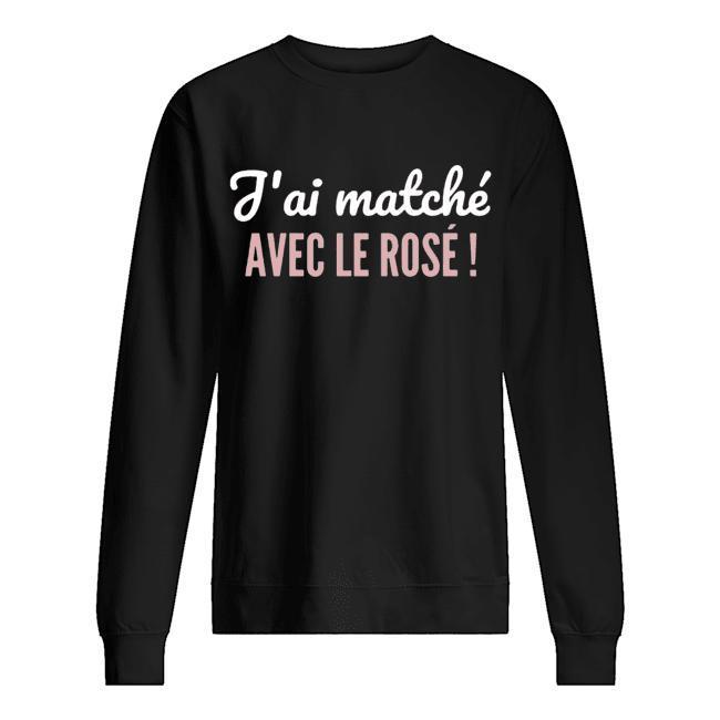 J'ai Matché Avec Le Rosé Sweater