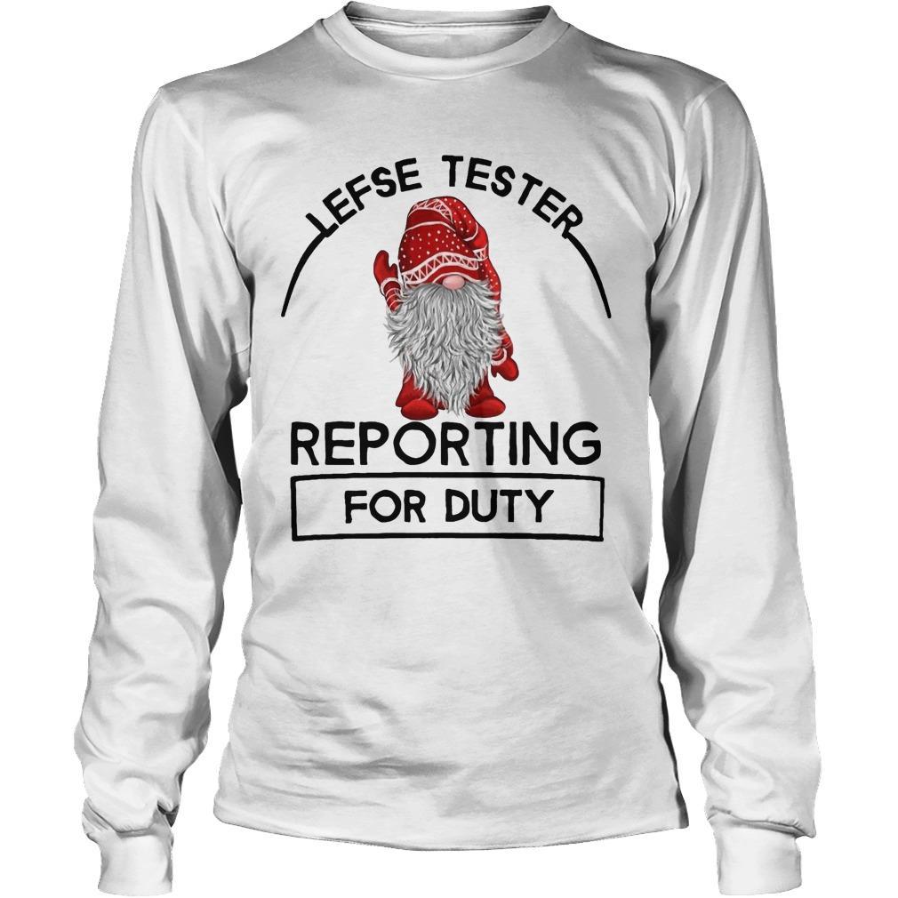Lefse Tester Reporting For Duty Longsleeve