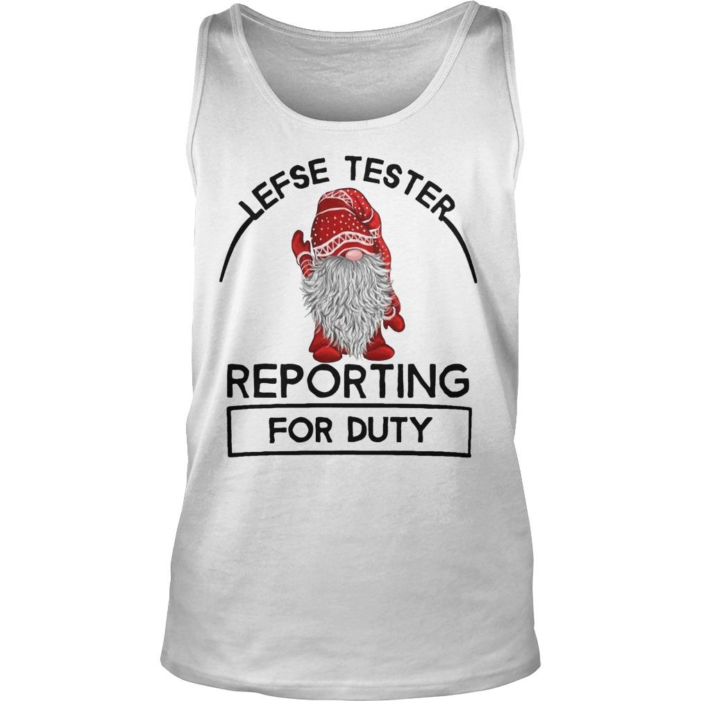 Lefse Tester Reporting For Duty Tank Top