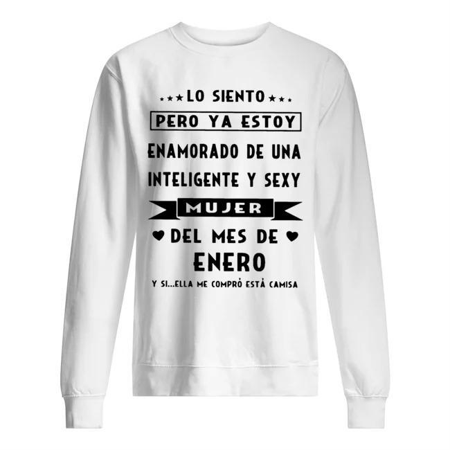 Lo Siento Pero Ya Estoy Enamorado De Una Inteligente Y Sexy Sweater