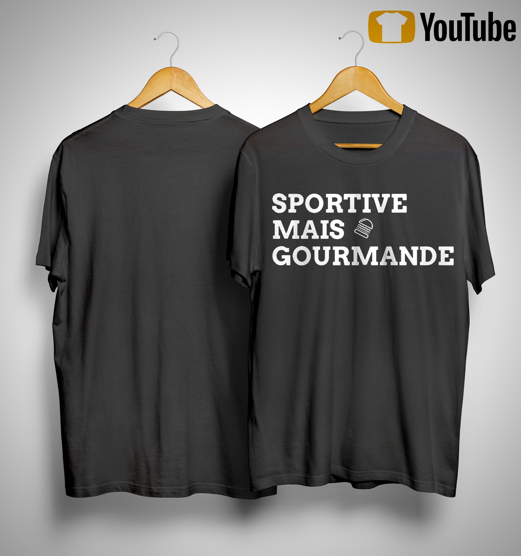 Sportive Mais Gourmande Shirt