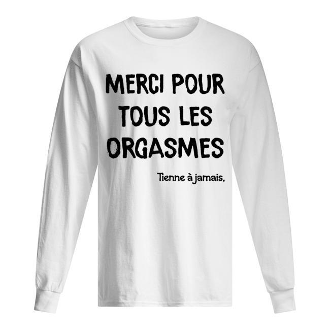Thomas Merci Pour Tous Les Orgasmes Tienne À Jamais Camille Longsleeve