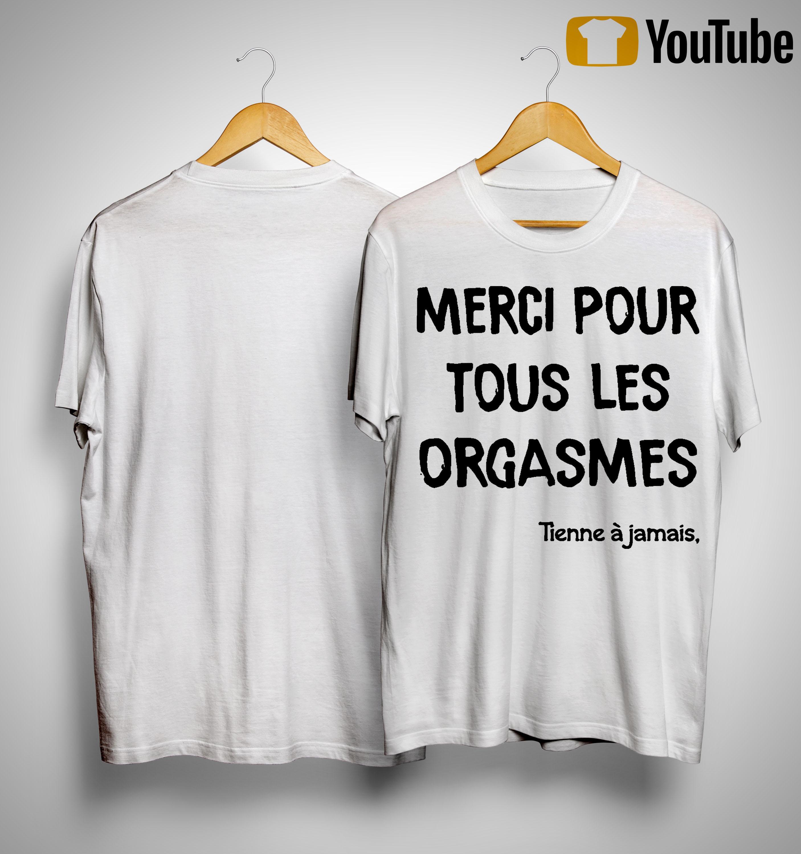 Thomas Merci Pour Tous Les Orgasmes Tienne À Jamais Camille Shirt