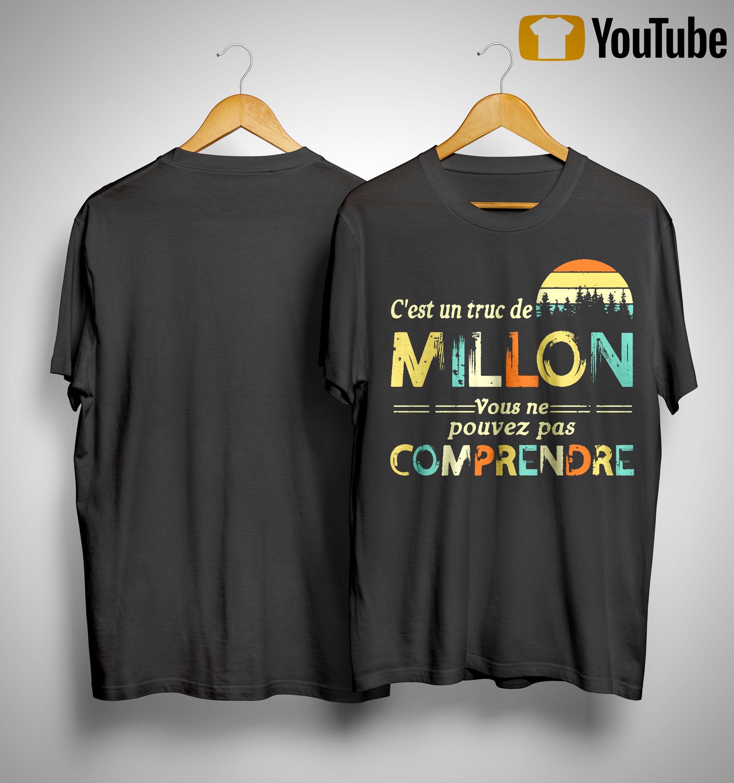 Vintage C'est Un Truc De Millon Vous Ne Pouvez Pas Comprendre Shirt