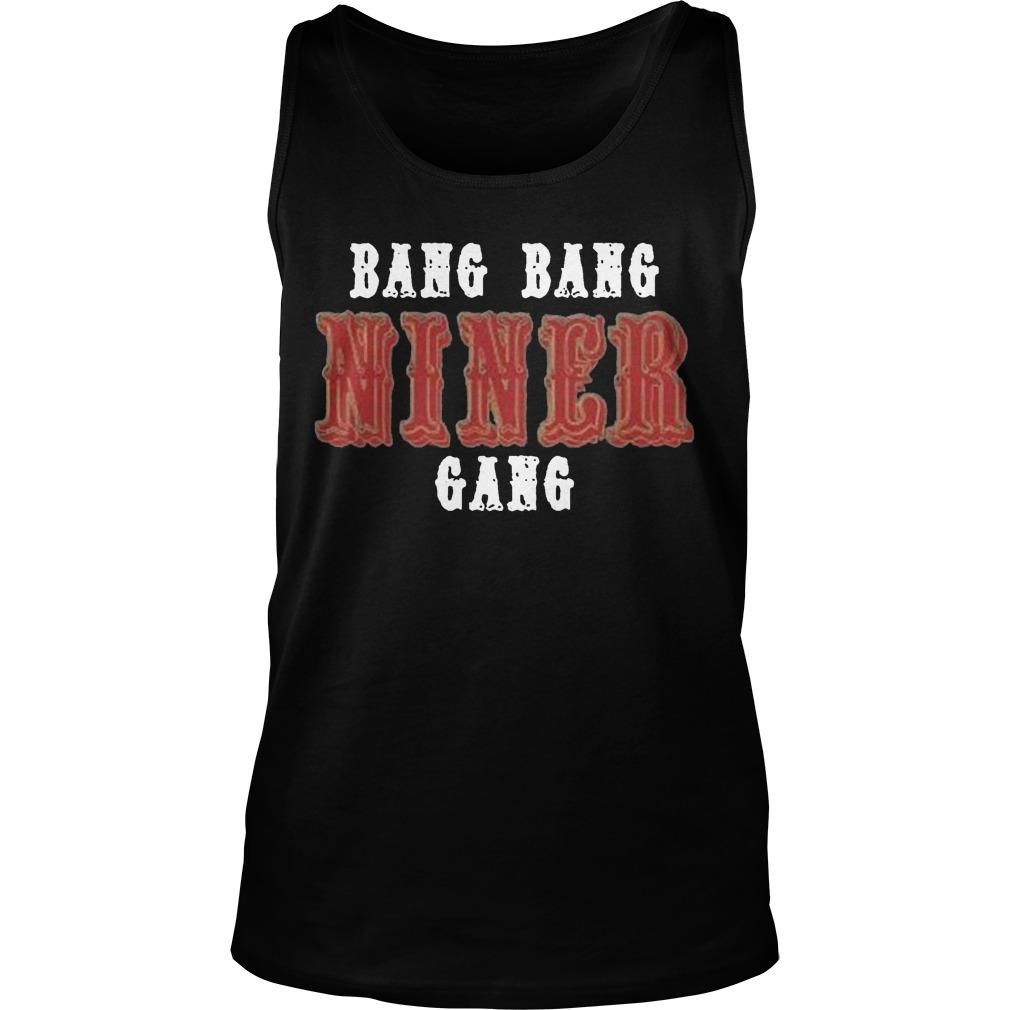 Bang Bang Niner Gang 2020 Tank Top