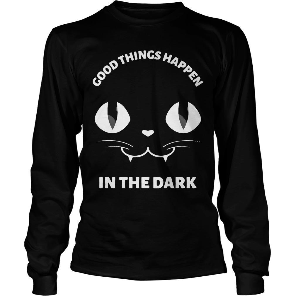 Black Cat Good Things Happen In The Dark Longsleeve