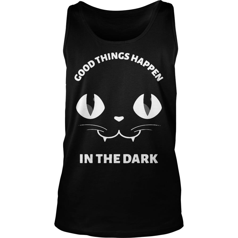 Black Cat Good Things Happen In The Dark Tank Top