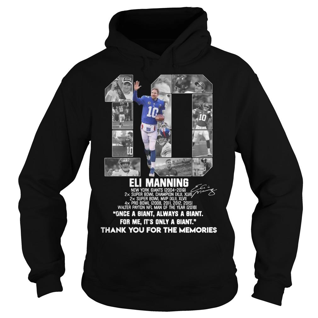 Eli Manning Once A Giant Always A Giant For Me It's Only A Giant Hoodie