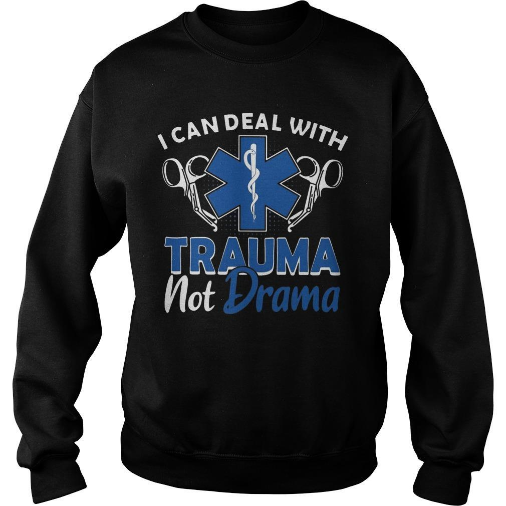 Emt I Can Deal With Trauma Hot Drama Sweater