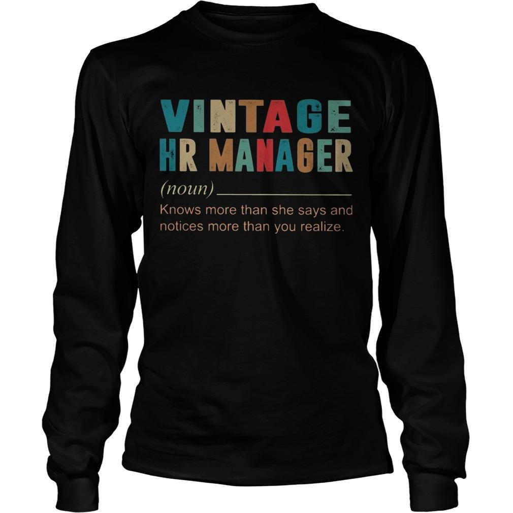 Vintage Hr Manager Knows More Then She Says And Notices More Longsleeve