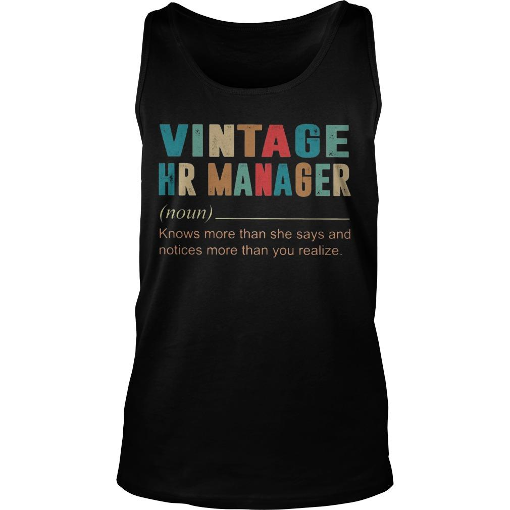 Vintage Hr Manager Knows More Then She Says And Notices More Tank Top