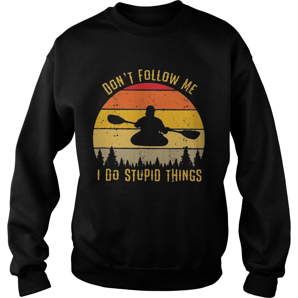 Vintage Kayak Don't Follow Me I Do Stupid Things Sweater