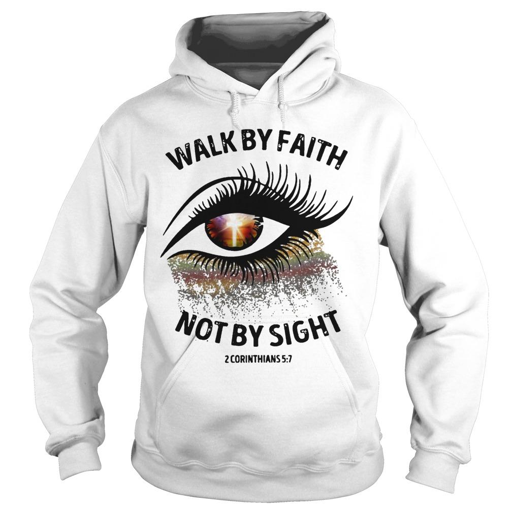 Walk By Faith Not By Sight Hoodie