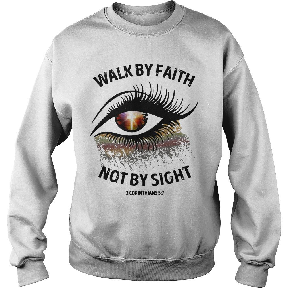 Walk By Faith Not By Sight Sweater