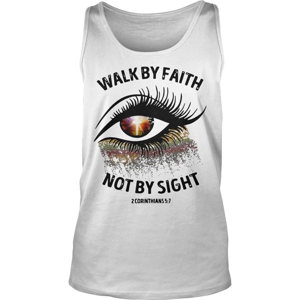 Walk By Faith Not By Sight Tank Top