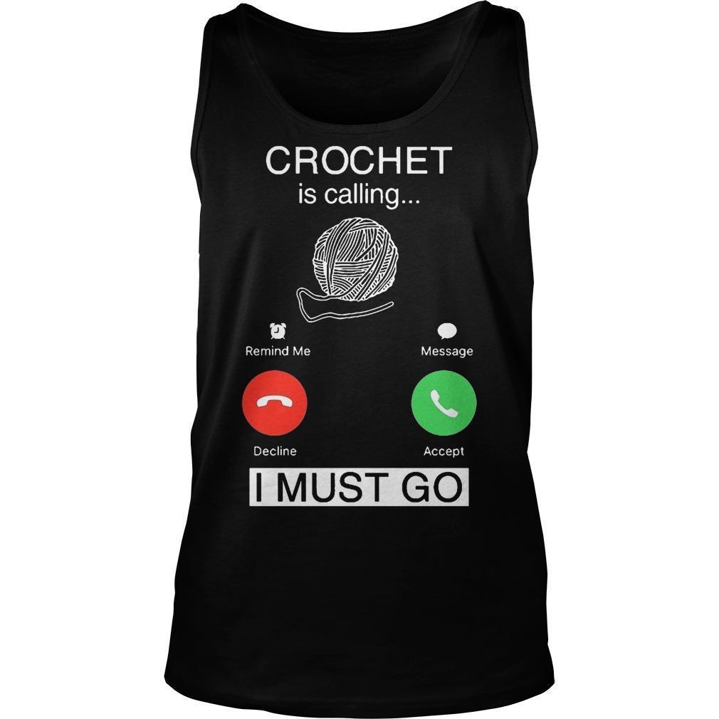 Crochet Is Calling I Must Go Tank Top