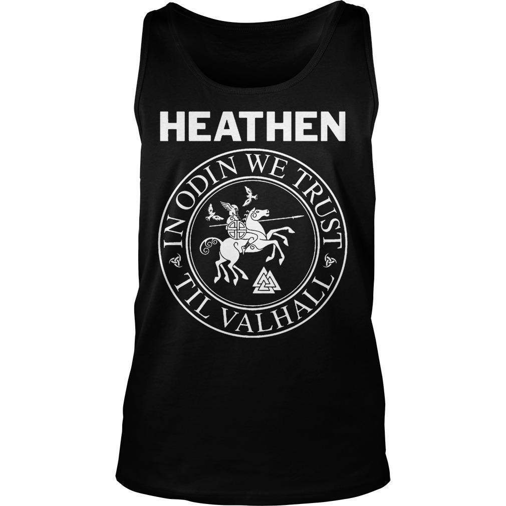 Heathen In Odin We Trust Til Valhall Tank Top