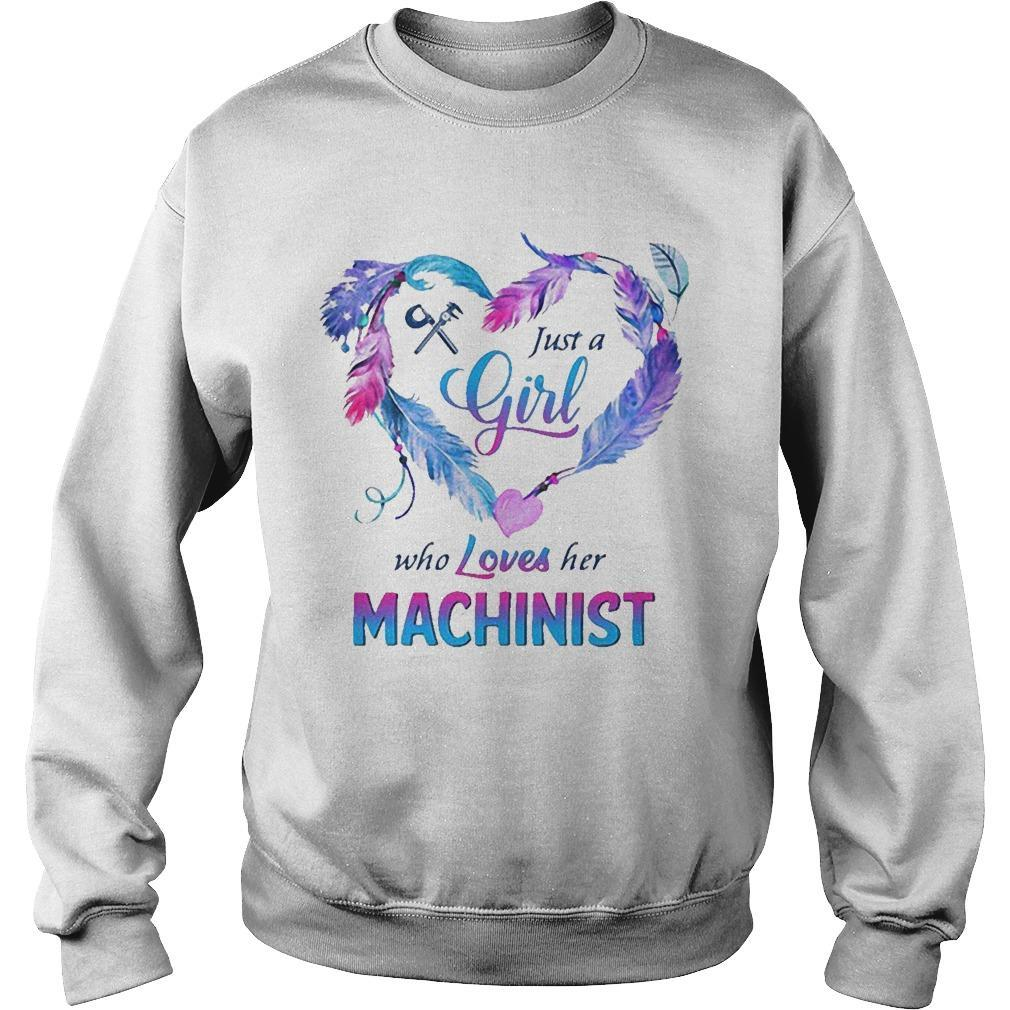 Just A Girl Who Oves Her Machinist Sweater