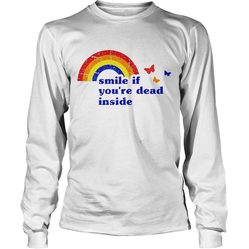 Vintage Rainbow Smile If You're Dead Inside Longsleeve