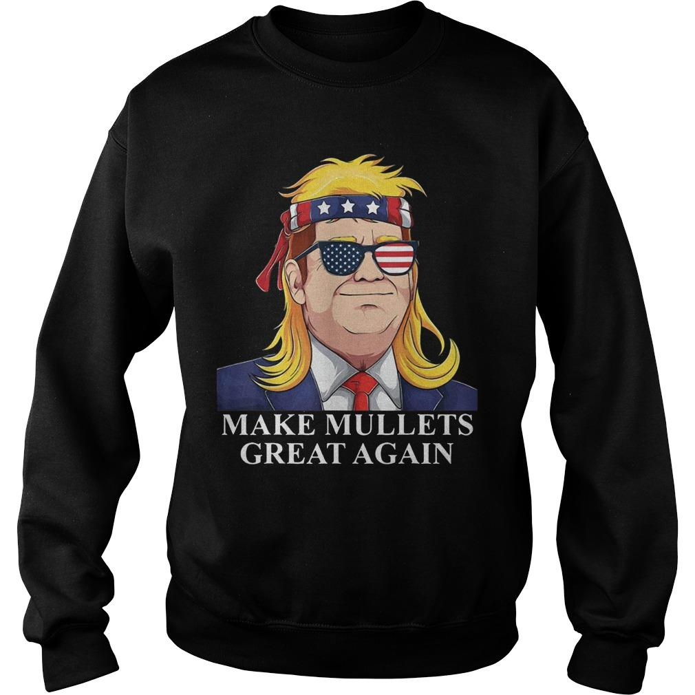 Donald Trump Make Mullets Great Again Sweater