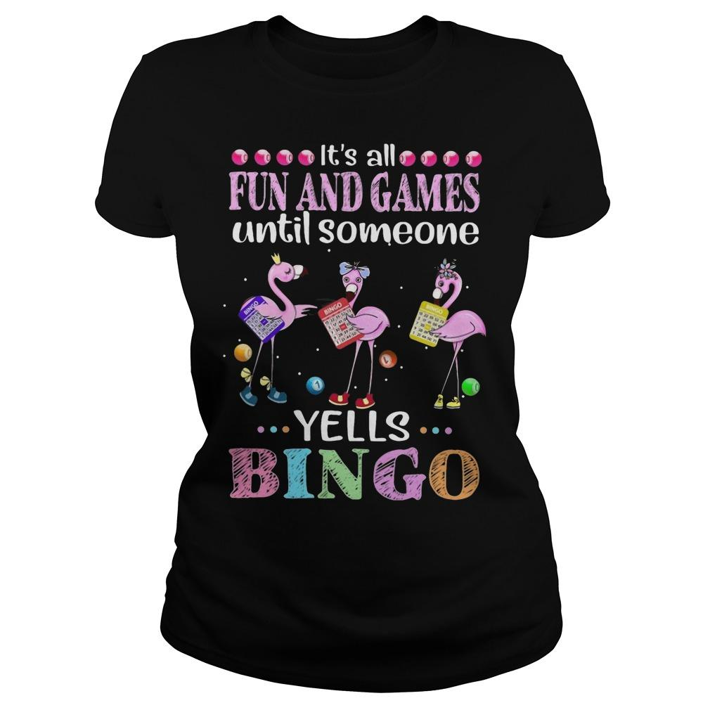 Flamingo It's All Fun And Games Until Someone Yells Bingo Longsleeve