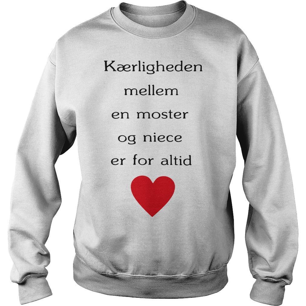 Kærligheden Mellem En Moster Og Niece Er For Altid Sweater
