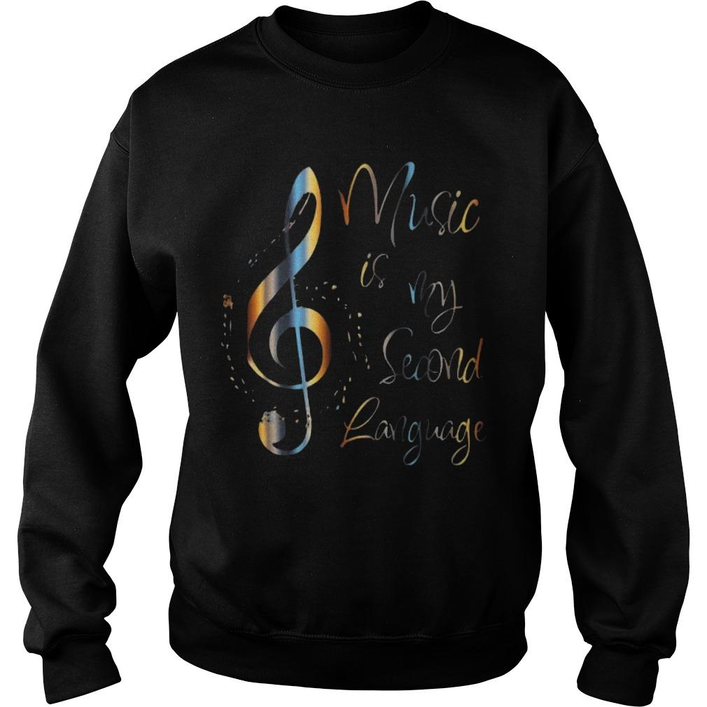 Note Music Is My Second Language Sweater