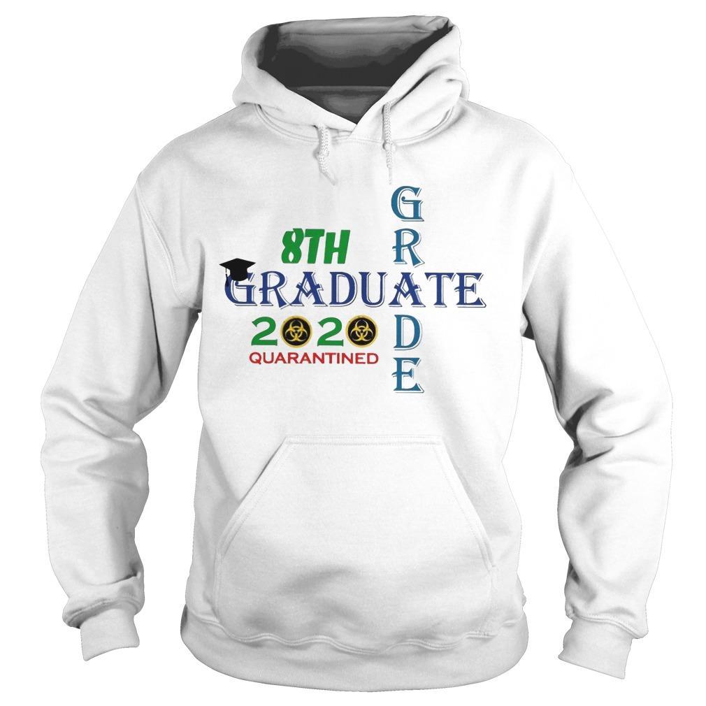 8th Grade Graduate 2020 Quarantined Hoodie