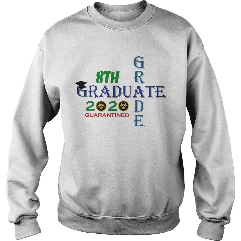 8th Grade Graduate 2020 Quarantined Sweater