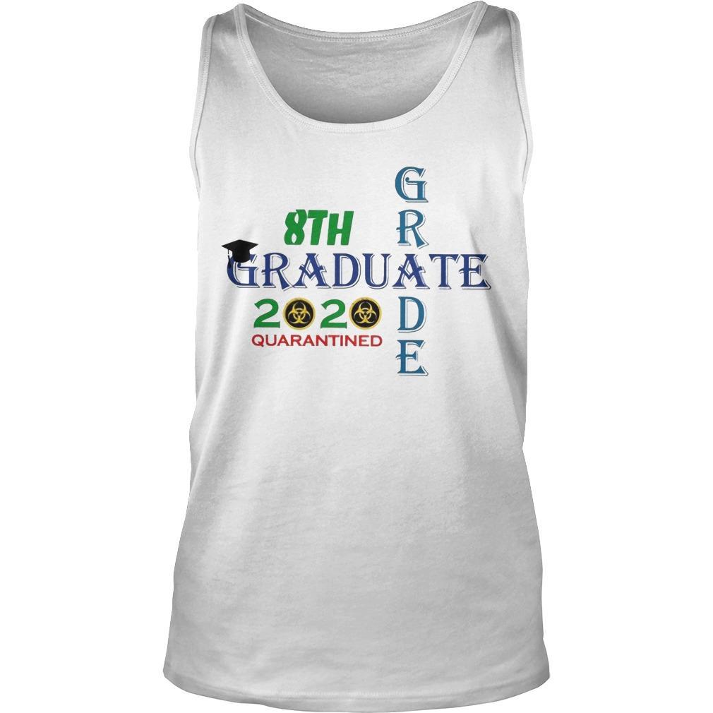 8th Grade Graduate 2020 Quarantined Tank Top