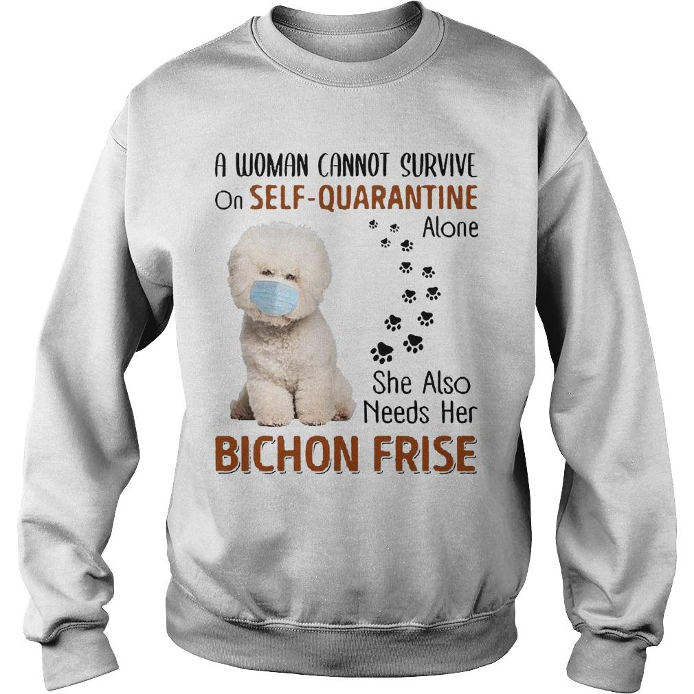 A Woman Cannot Survive On Self Quarantine Alone She Also Needs Her Bichon Frise Sweater