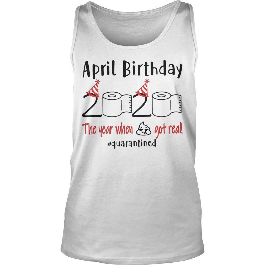 April Birthday Quarantine Tank Top