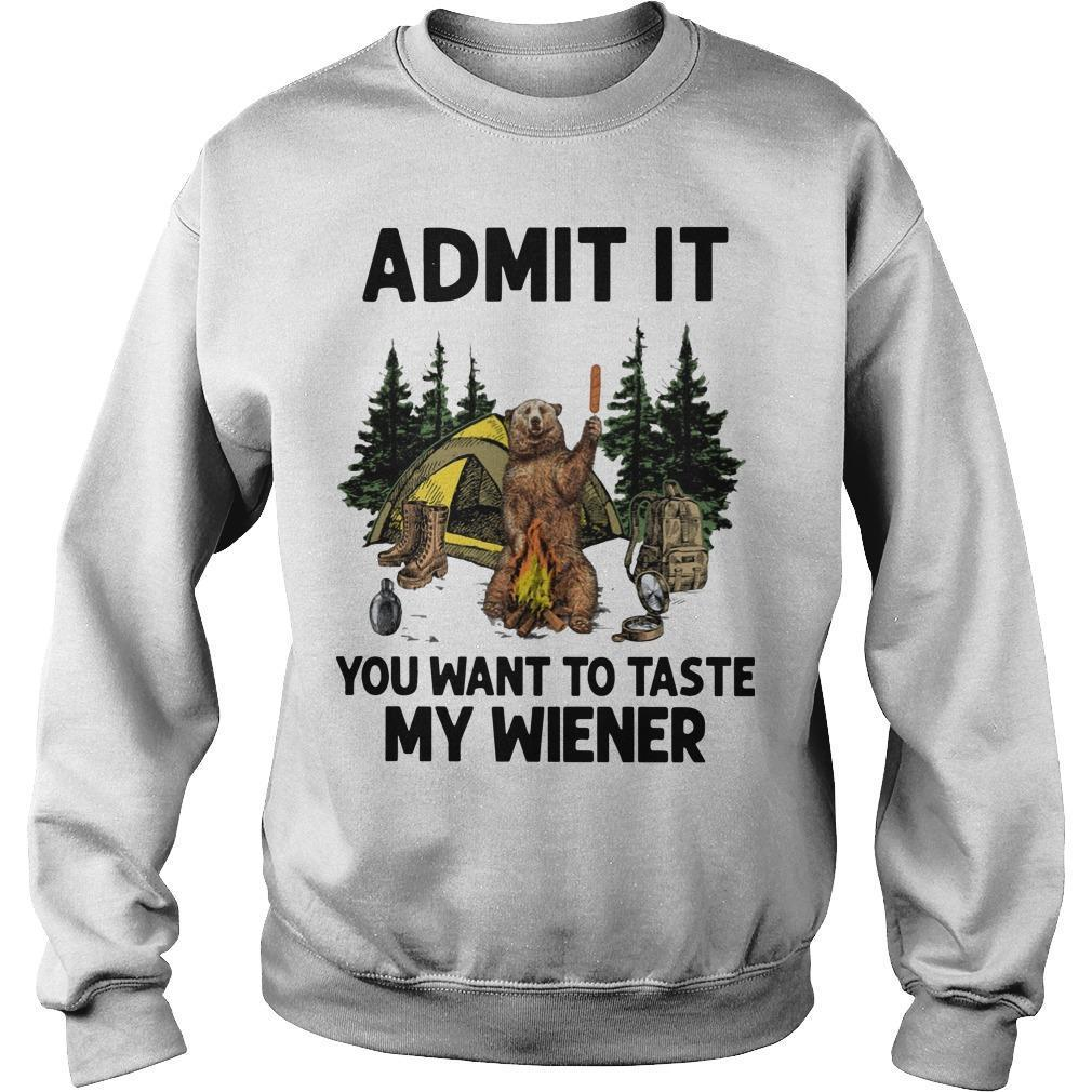 Bear Camping Admit It You Want To Taste My Wiener Sweater