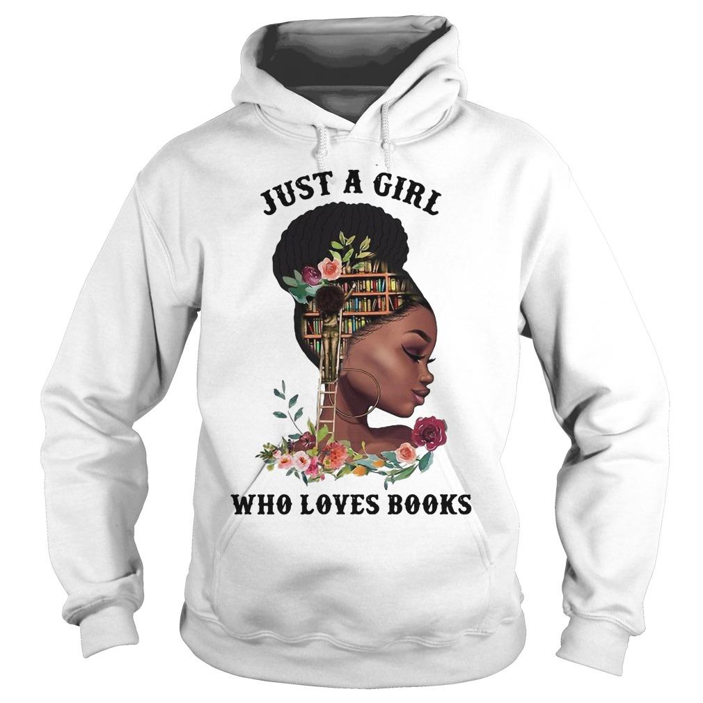 Black Girl Just A Girl Who Loves Books Hoodie