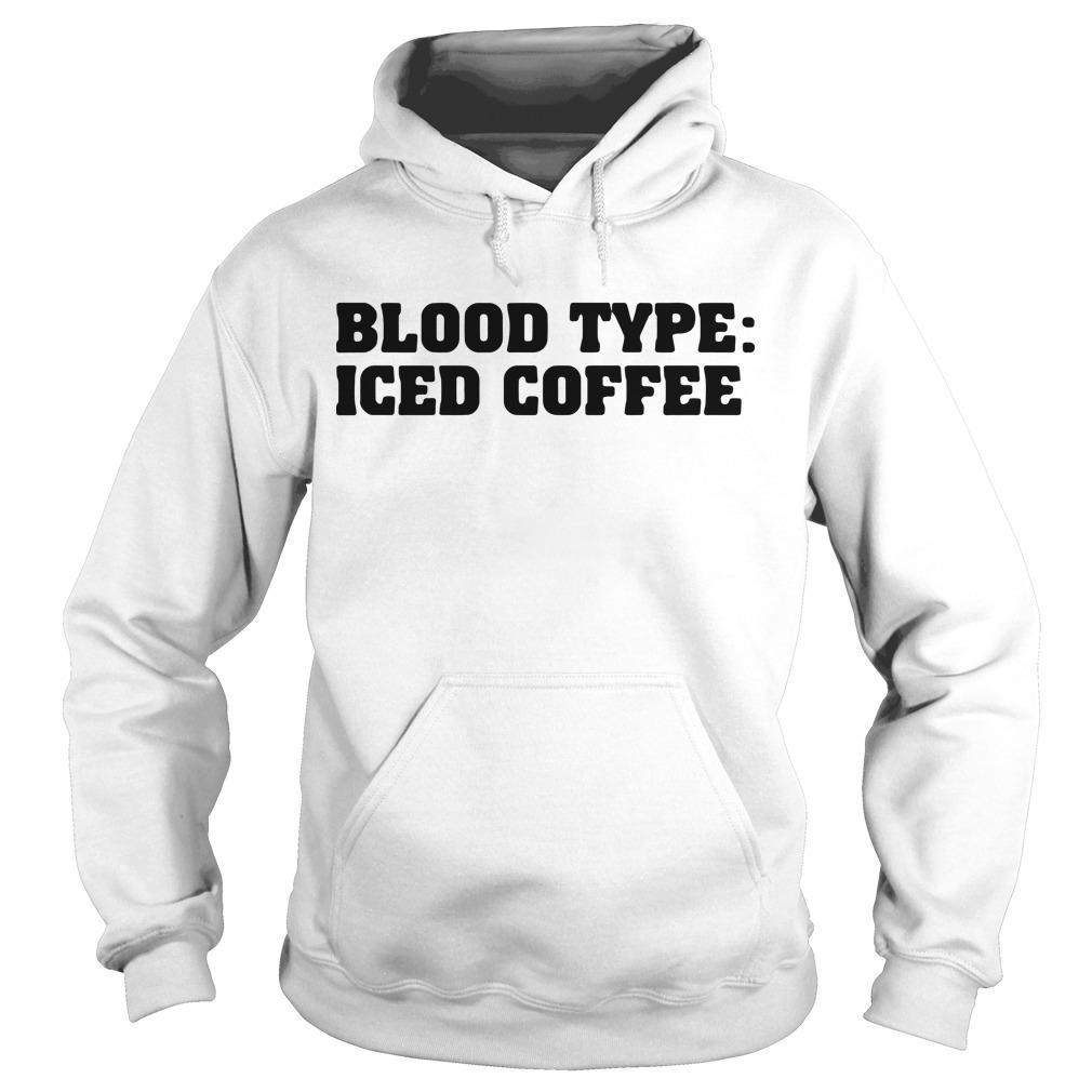 Blood Type Iced Coffee Hoodie