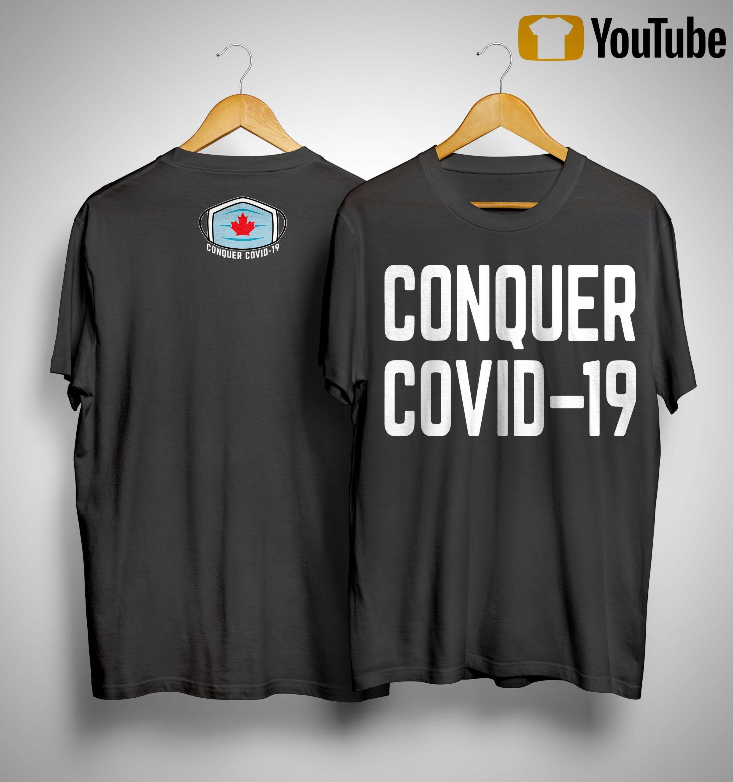 Conquer Covid 19 Canada T Shirt