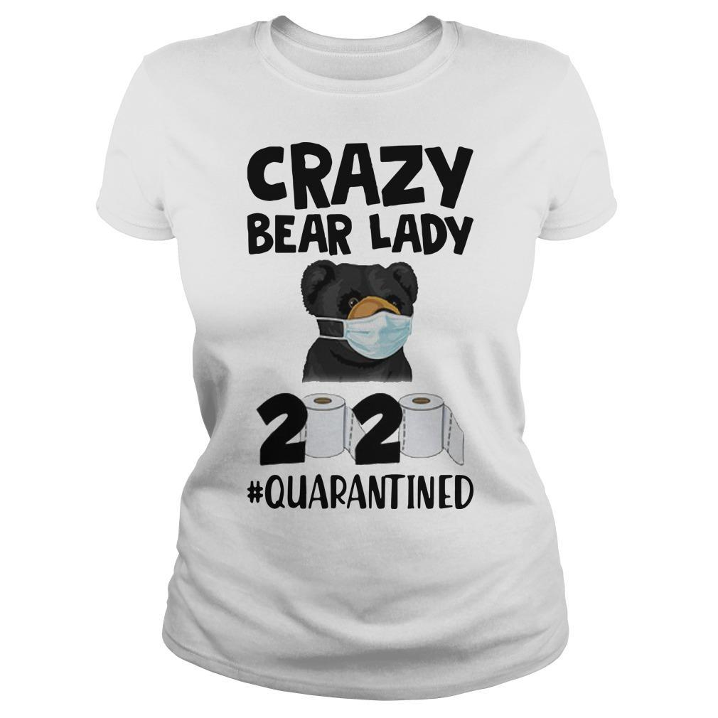 Crazy Bear Lady 2020 Quarantined Longsleeve
