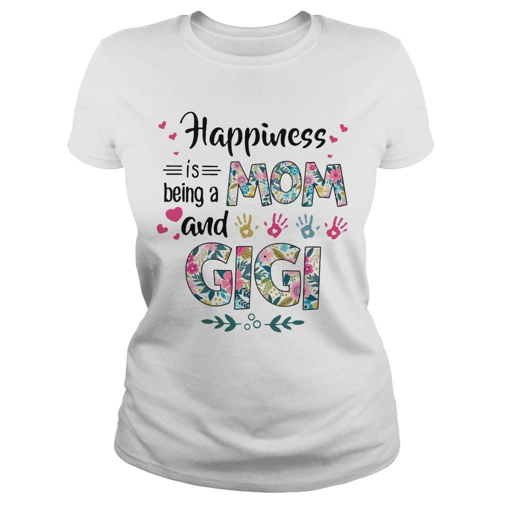 Happiness Mom Is Being A Mom And Gigi Longsleeve
