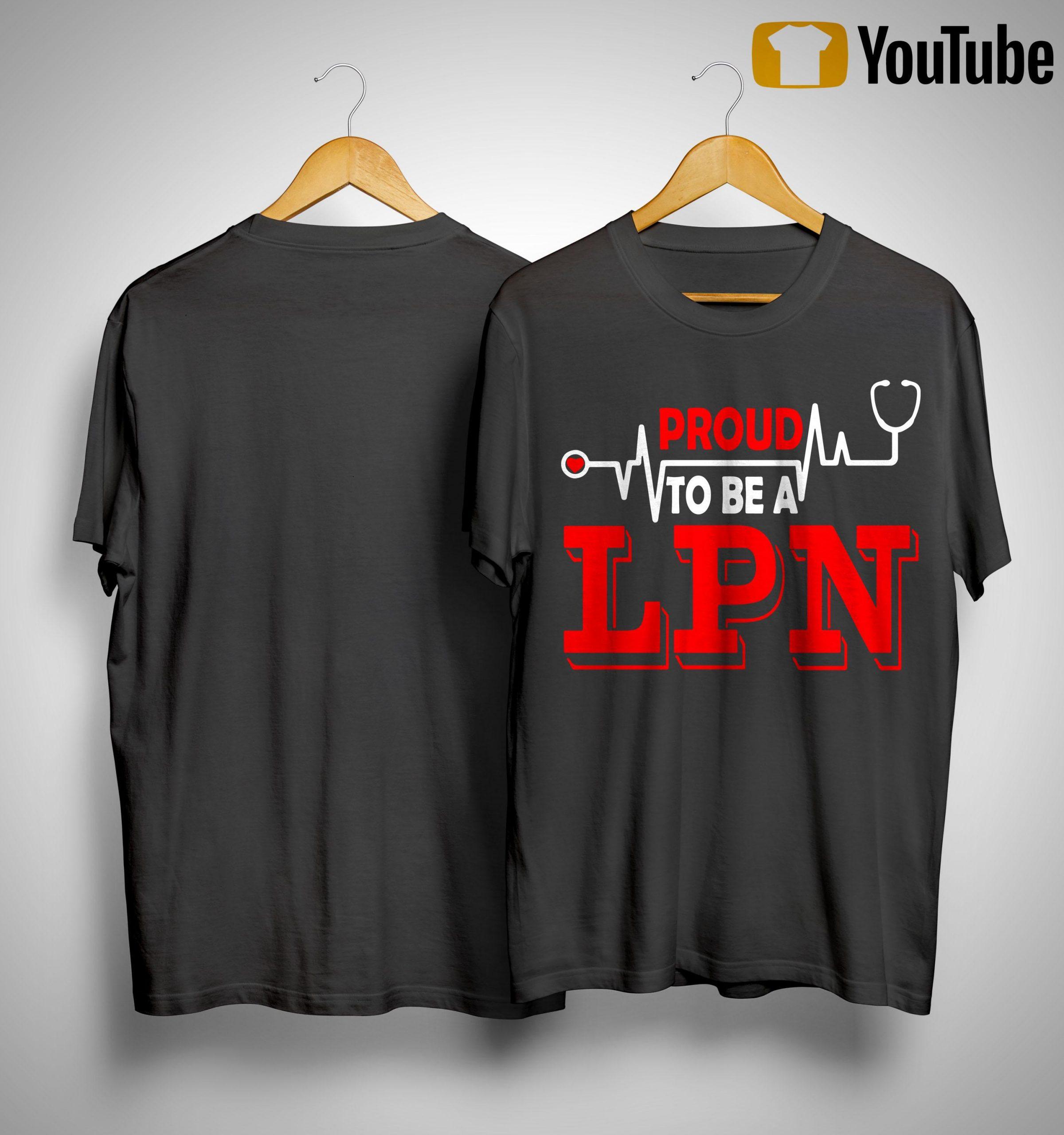 Lpn Lit Proud Nurse Shirt