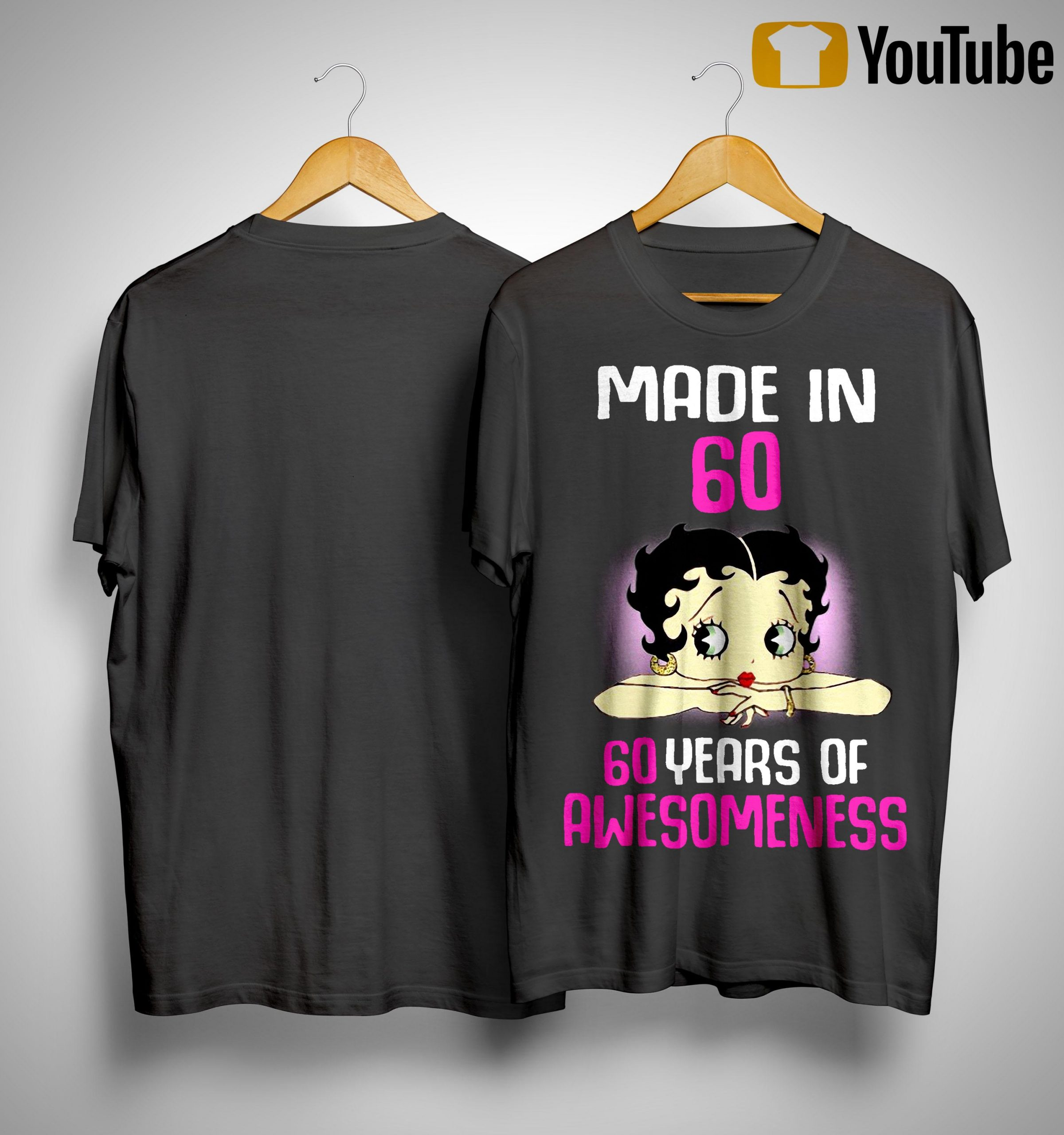 Made In 60 Years Of Awesomeness Shirt