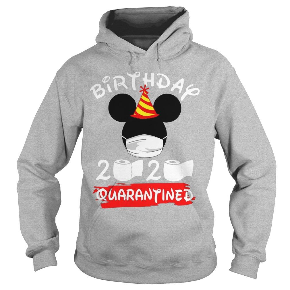 Mickey Mask Birthday 2020 Quarantined Hoodie